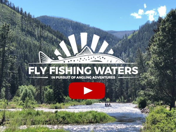 Video Fly Fishing Waters